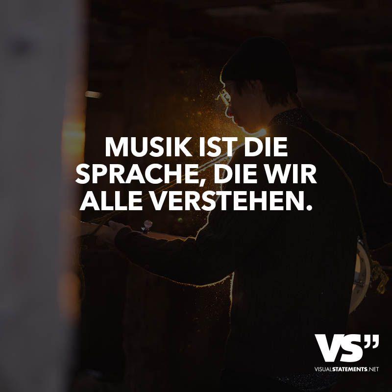 Visual Statements Musik Ist Sprache Wir Alle Verstehen Spruche Zitate
