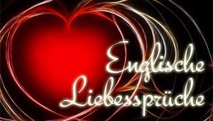 Englische Liebesspruche Englische Liebesspruche Englische Liebesspruche Mit Deutscher Ubersetzung