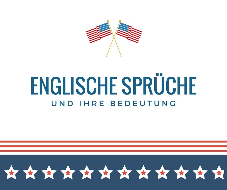 Englische Spruche Besten Englischen Spruche