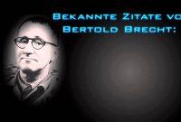 Zitate Von Bertold Brecht