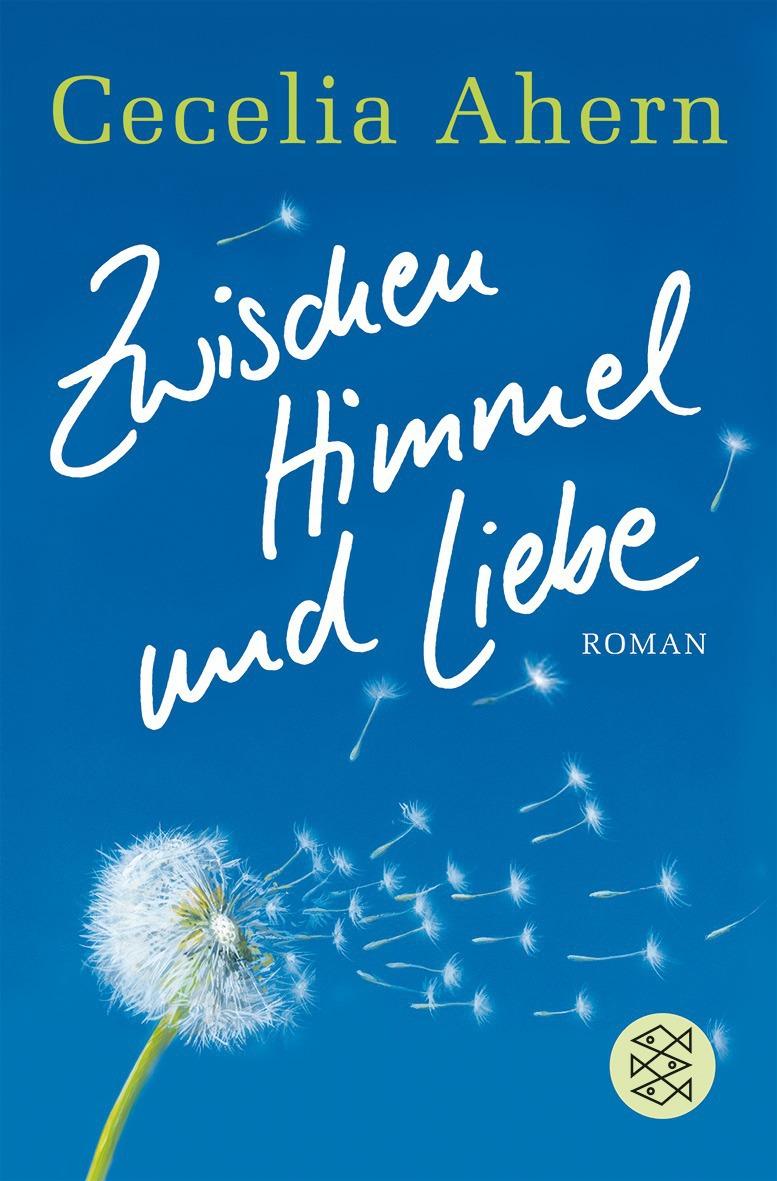 S Fischer Verlage Zwischen Himmel Und Liebe Taschenbuch