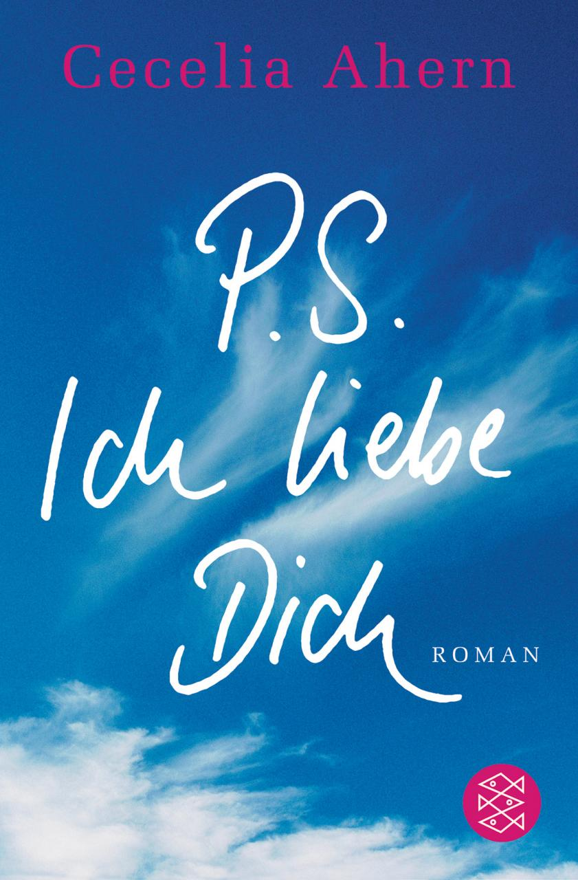 Zitate Aus P S Ich Liebe Dich Nana Der Bucherblog