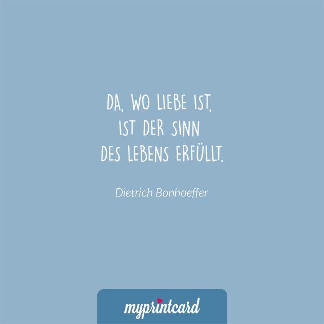 Da Wo Liebe Ist Ist Der Sinn Des Lebens Erfullt Trich Bonhoeffer