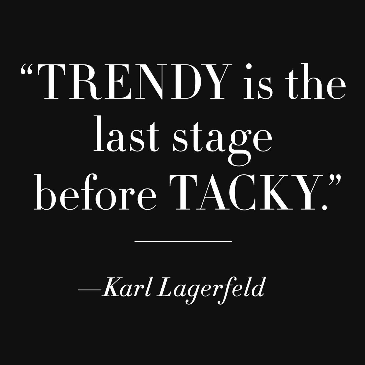 Famous Fashion Quotes From Karl Lagerfeld Coco Chanel Diana Vreeland Famous Fashion Quotes