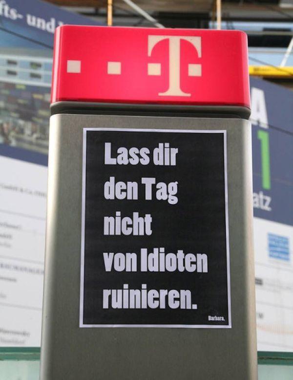 Barbaras Plakate Gegen Verbote Hinweise Werbung Und Idioten Spruche Und Zitatespruche Zitatedeutsche Spruchelustige