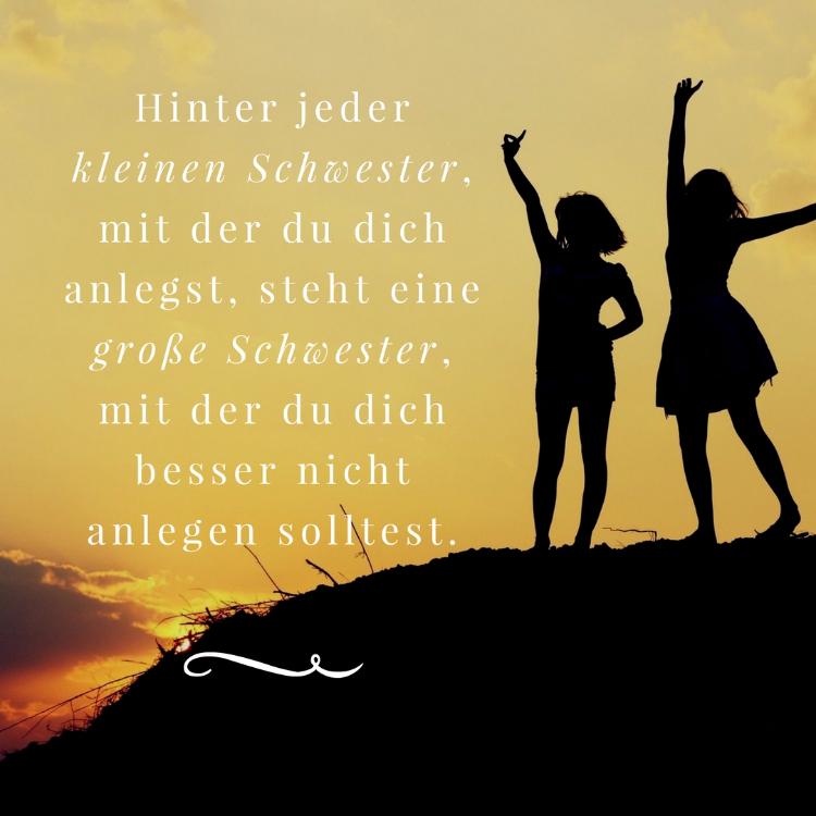 Schwester Spruche Zitate Kleine Grose Schwester  Schwester Spruche Lustige Zitate Und Weisheiten Uber Geschwister