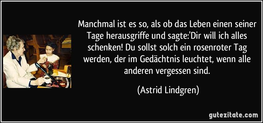 Zitat Geburtstag Lindgren Spruche Und Zitate Uber Das Leben