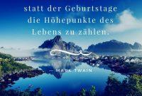 Zitate Geburtstag Gluck Leben Weisheit Mark Twain  Zitate Zum Geburtstag Aphorismen Und Weisheiten Zum Nachdenken