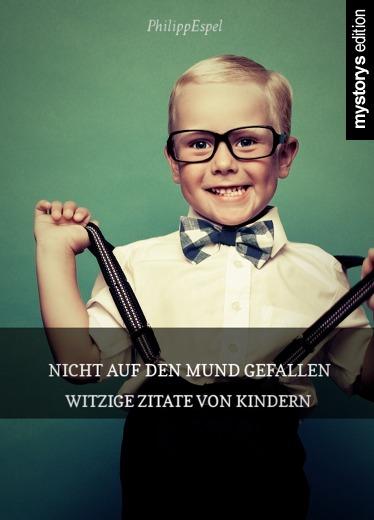 Zitate Kindergartenkinder Zitate Schones Leben