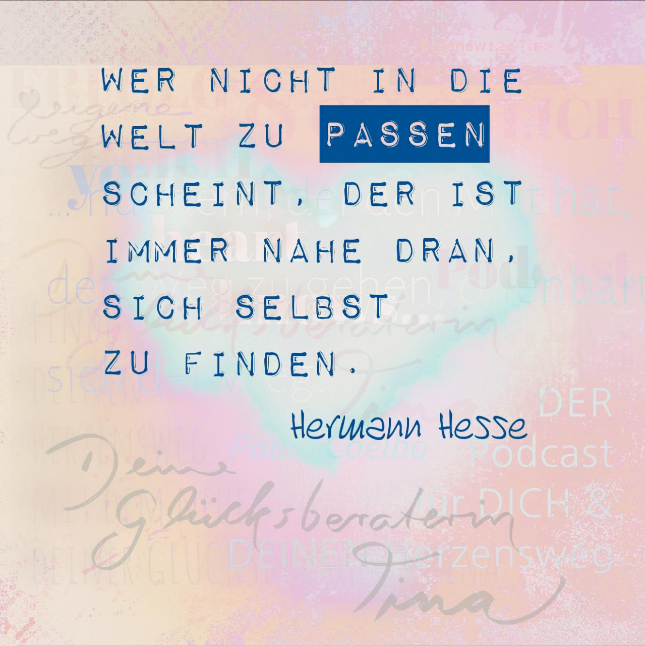 Wer Nicht In Welt Zu Passen Scheint Zitat Hermann Hesse