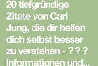 Tiefgrundige Zitate Von Carl Jung Dir Helfen Dich Selbst Besser Zu Verstehen