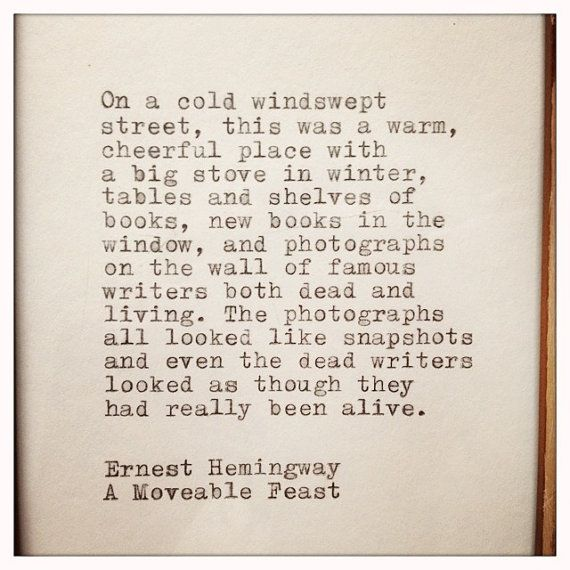 Ernest Hemingway A Moveable Feast Quote Typed On By Farmnflea