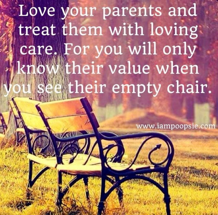 Love Your Parents Quote You Are Blessed To Have Them Or Have Had Wonderful Parents