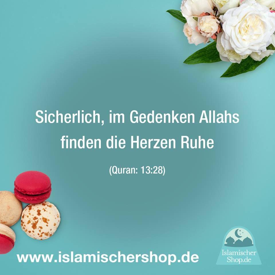 Islam Spruch Zitat Spruche Www Islamischershop De Sicherlich Im Gedenken Allahs Finden Herzen Ruhe
