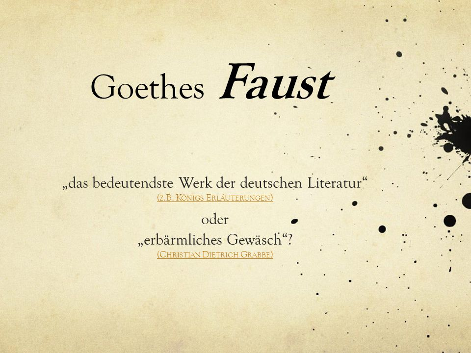 Goethes Faust Das Bedeutendste Werk Der Deutschen Literatur Oder