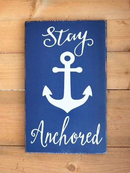 Anchor Stay Anchored Wooden Sign Beach Decor Nautical Art Coastal House Signs Rustic Teen Room Decor