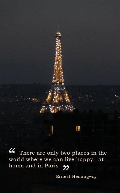 Paris Is So Very Beautiful That It Satis By Ernest Hemingway Like Success