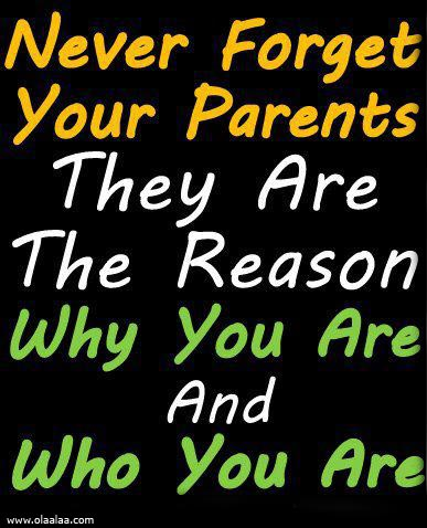 Parents Quotes Thoughts Mother Father Respect Great Best Nice