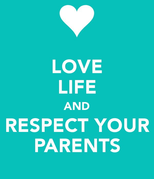 Love And Respect Parents Quote  Picture Quote