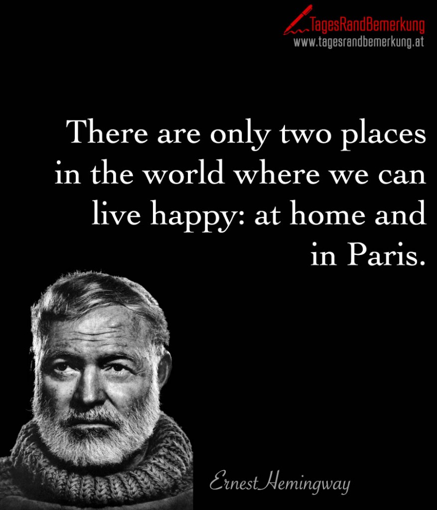Image Result For Zitate Hemingway Paris