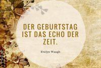 Zitate Zum Geburtstag Weisheiten Echo Zeit Evelyn Waugh  Zitate Zum Geburtstag Aphorismen Und Weisheiten Zum Nachdenken