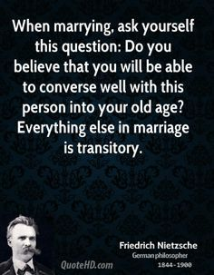 Friedrich Nietzsche Quotes On Marriage Quotesgram