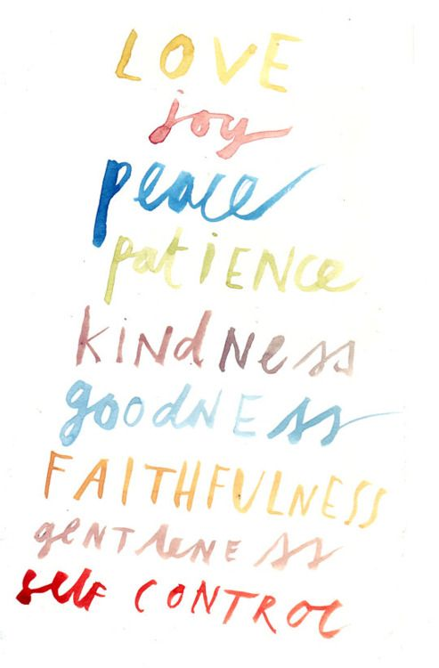 Love Joy Peace Patience Kindness Goodness Faithfulness Gentleness Self Control Fruitsofthespirit