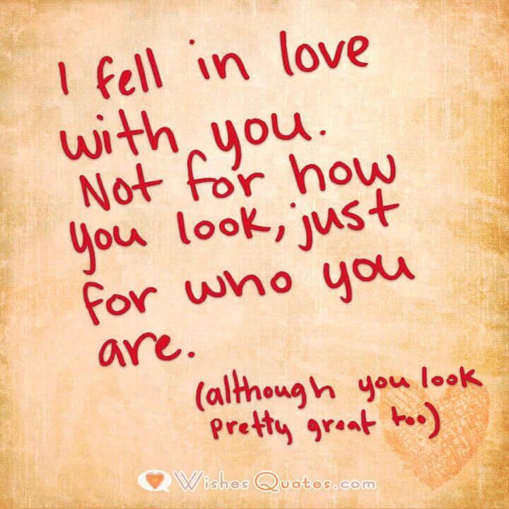 I Fell In Love With You Not For How You Look