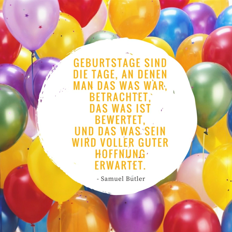 Zitate Zum Geburtstag Fur Originelle Geburtstagskarten Und Gluckwunsche Deavita